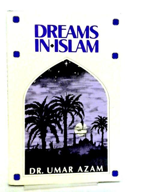 Dreams in Islam By Umar Azam