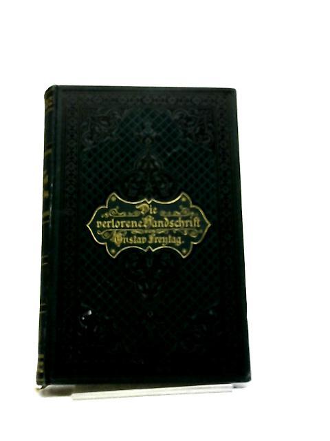Die Verlorene Handschrift, Roman In Funf Buchern By Gustav Frentag