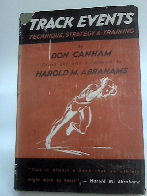 Track Events: Technique, Strategy and Training - By Canham