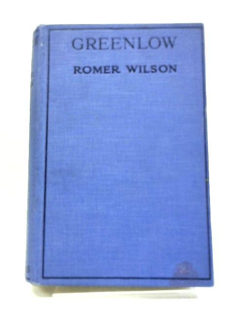 Greenlow By Romer Wilson