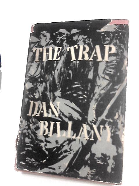 The trap By Billany, Dan