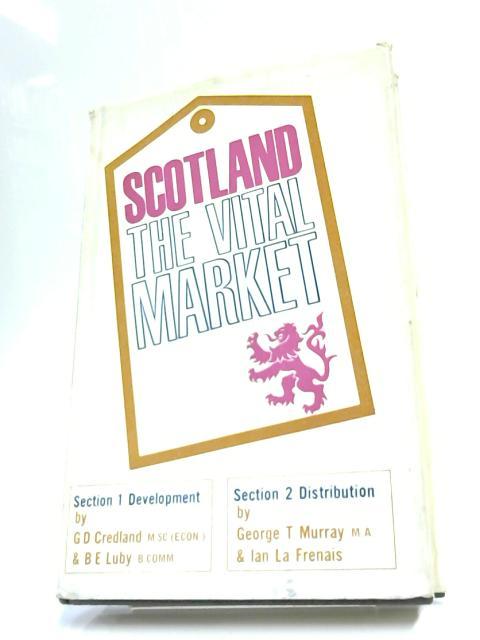 Scotland - The Vital Market By Credland