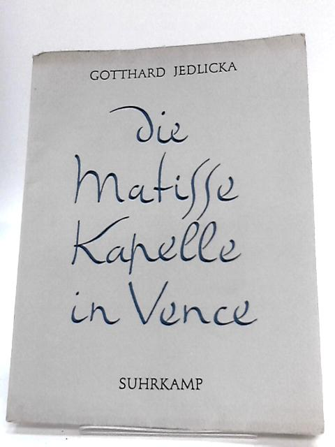 Die Matisse Kapelle in Vence. - german By Unknown