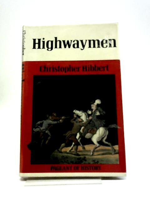 Highwaymen By C Hibbert