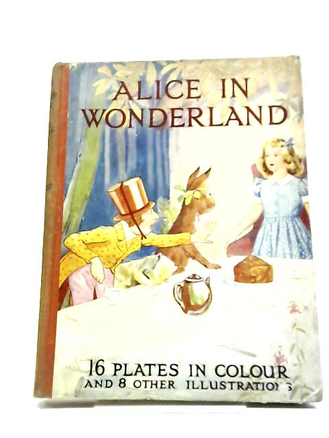 Alice's Adventures In Wonderland, [The Sunshine Series] by Lewis Carroll