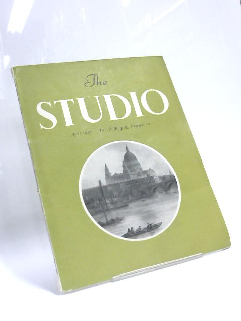 The Studio, Vol. 139, No. 685, April 1950 By Anon