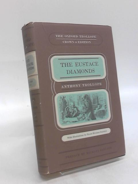The Eustace Diamonds: Volume II By Anthony Trollope