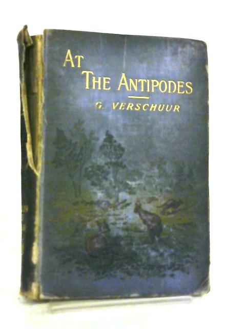 At The Antipodes By G. Verschuur