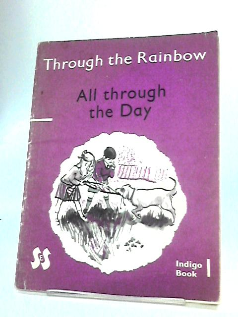 Through the Rainbow by Bradburne, E.S