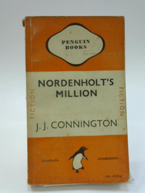 Nordenholt's Million. Penguin Fiction No 582 by J J Connington