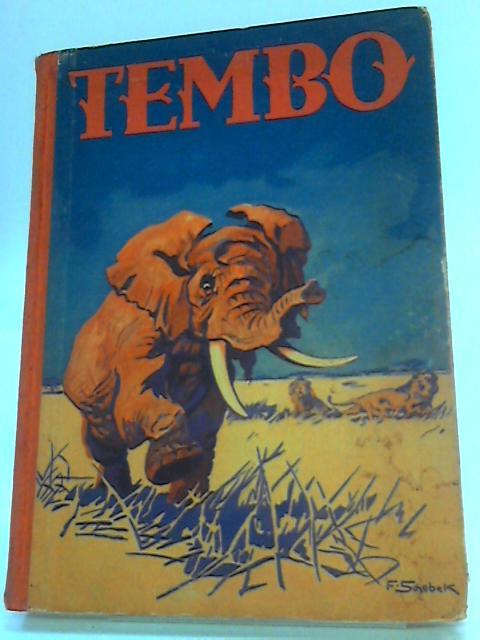 Tembo - Die Geschichte eines afrikanischen Elefanten by Unknown