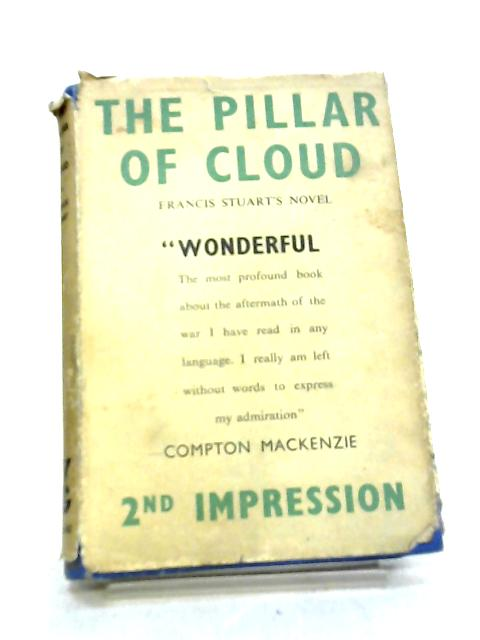 The Pillar of Cloud By Francis Stuart