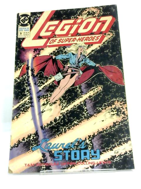 Legion of Super Heroes #9 Laurel's Story By T. & M. Bierbaum