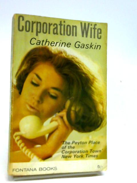 Corporation Wife by Catherine Gaskin
