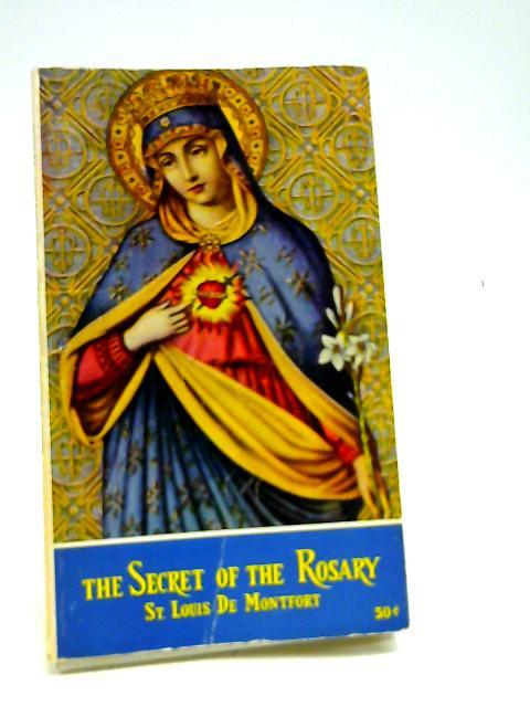 The Secret of the Rosary by St Louis De motfort