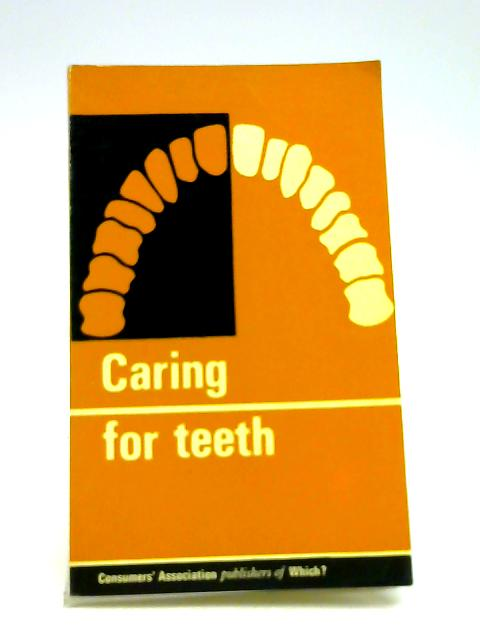 Caring For Teeth By Edith Rudinger