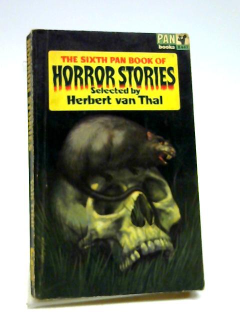 The Sixth Pan Book Of Horror Stories by Herbert Van Thal