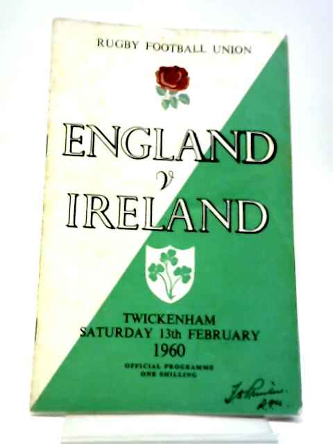 Rugby Football Union England V Ireland Twickenham Saturday 13 February 1960 By Various Contributors