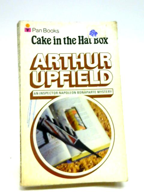 Cake In The Hat Box by Upfield, Arthur