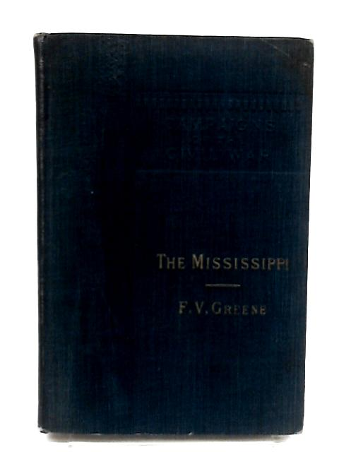 The Mississippi By Greene, F. V