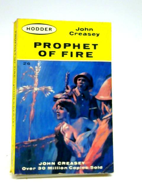 Prophet of Fire by Creasey, John