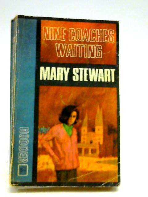 Nine Coaches Waiting by Stewart, Mary