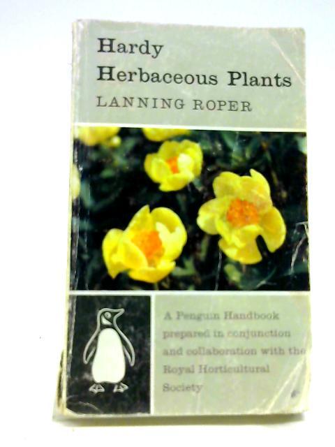 Hardy herbaceous plants (Penguin handbooks) by Roper, Lanning