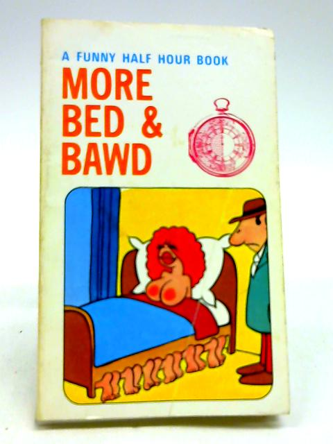 More bed & bawd by J. D. Sheffield