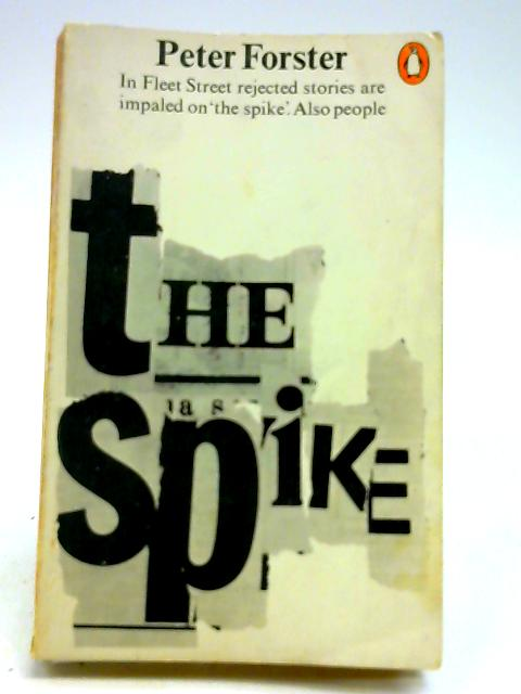The Spike by Forster, Peter