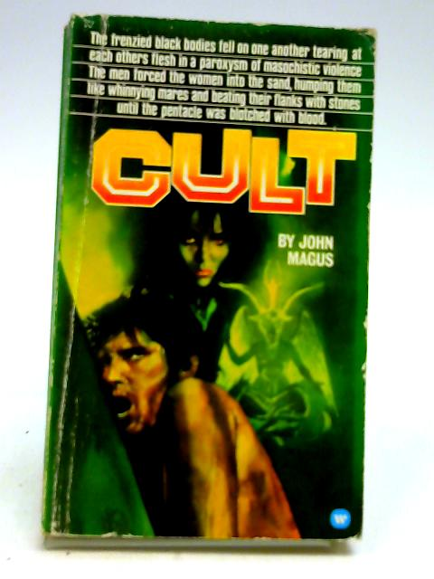Cult by John Magus