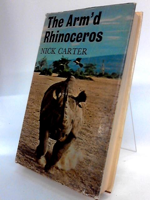 The Arm'd Rhinoceros By Carter, Nick