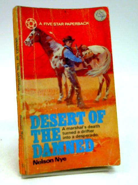 desert of the damned By Nye nelson