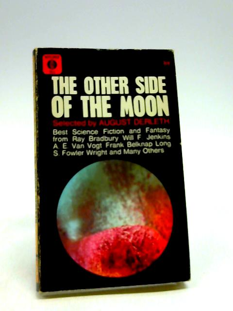 The Other Side of the Moon (Mayflower-Dell paperbacks) By August Derleth