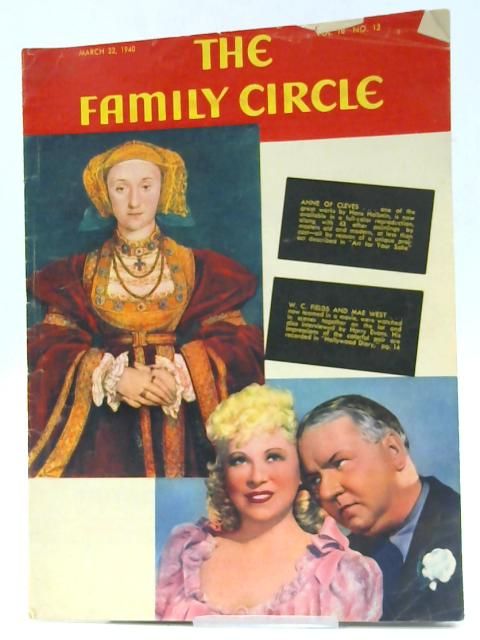 The Family Circle, Vol. 16, No. 12, March 22 1940 By Harry H. Evans