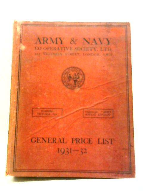 Army & Navy Co-Operative Society, Ltd: General Price List 1931-32 by Army & Navy Co-Operative Society