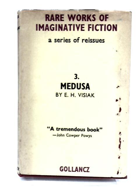 Medusa by Visiak, E. H.