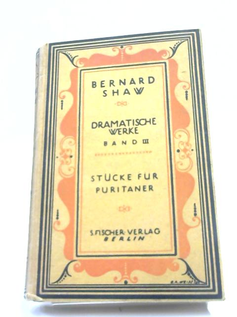 Stucke fur Puritaner By Bernard Shaw