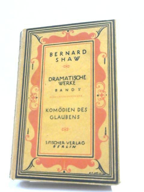 Bernard Shaw Dramatische Werke Band V By Bernard Shaw