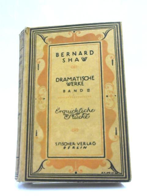 Bernard Shaw Dramatische Werke Band II By Bernard Shaw