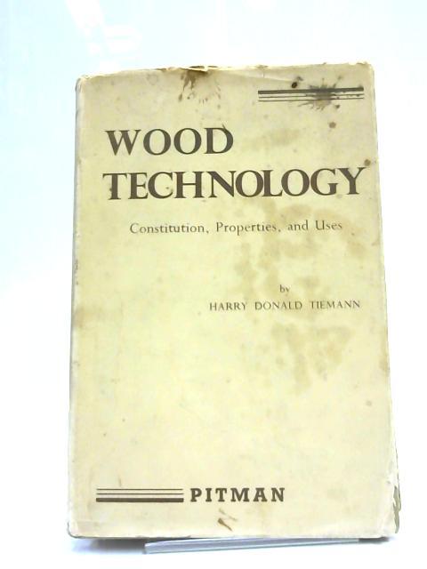 Wood Technology By Harry Donald Tiemann