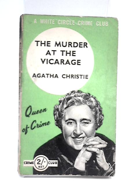 The murder at the Vicarage by Christie, Agatha