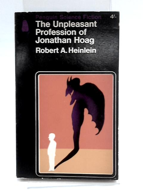 Unpleasant Profession of Jonathan Hoag by Heinlein, Robert A.
