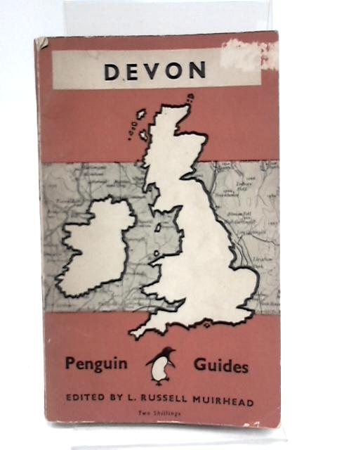 Penguin Guides : Devon by L. Russell Muirhead (Ed.)