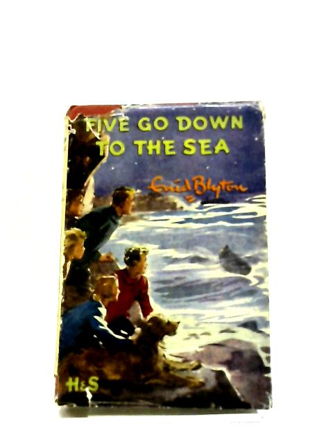 Five Go Down To The Sea By Enid Blyton