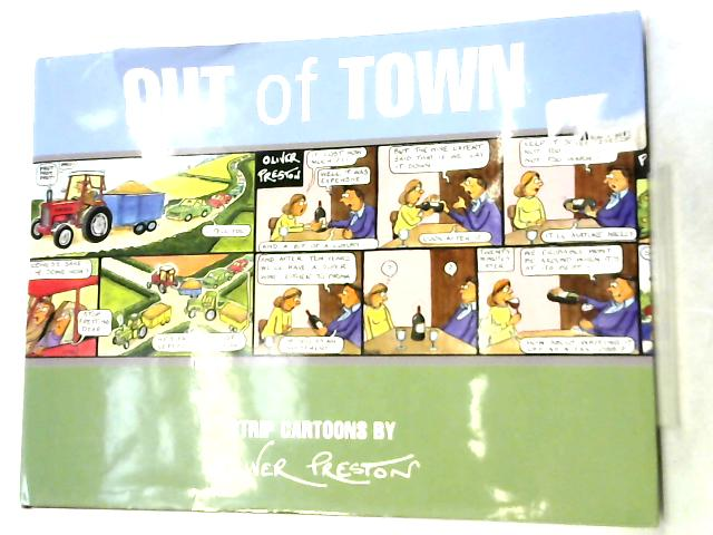 Out of Town, Strip Cartoons By Oliver Preston