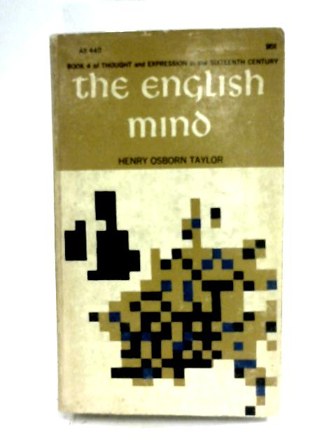 The English Mind By Henry Osborn Taylor