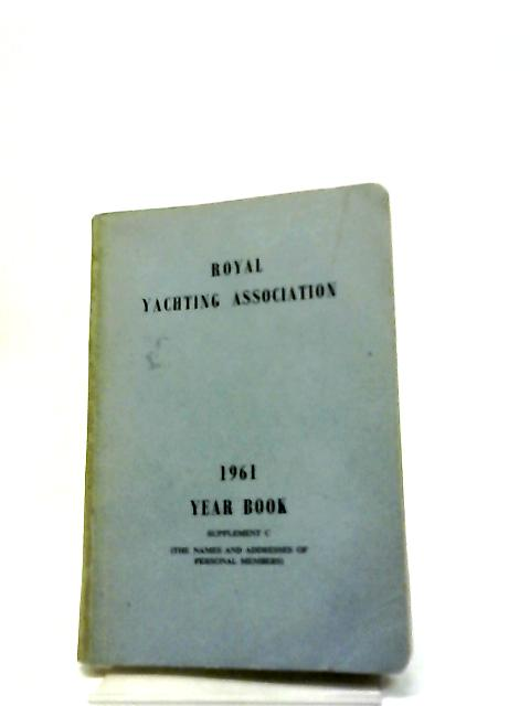 Royal Yachting Association, 1961 Year Book By Unknown