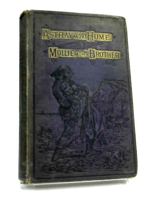 Astray and at Home By Ethel St. Arthur