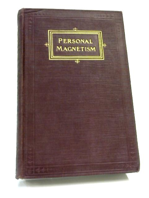 Cultivation of Personal Magnetism by Webster Edgerly