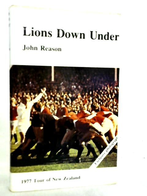 Lions Downs Under By J. Reason